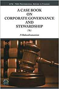 A Case Book on Corporate Governance and Stewardship by Balasubramanian 0070704511