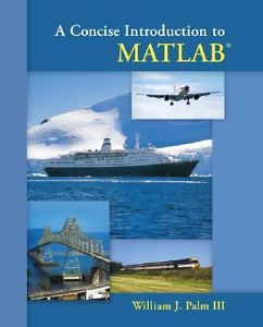 A Concise Introduction to MATLAB 1 ED