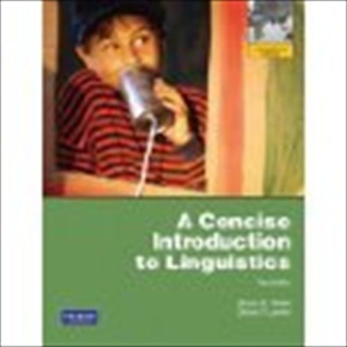 A Concise Introduction to Linguistics 3 ED by Diane P Levine EM 0205051812