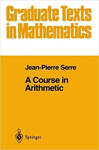 A Course in Arithmetic 1973 ED Vol 7 by J P Serre 0387900411