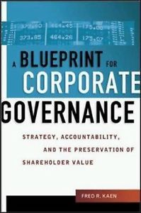 A Blueprint for Corporate Governance 081440586X