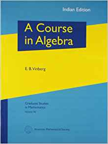 A Course in Algebra by E B Vinberg 0821848585