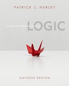 A Concise Introduction to Logic by Patrick J Hurley (11 ED)