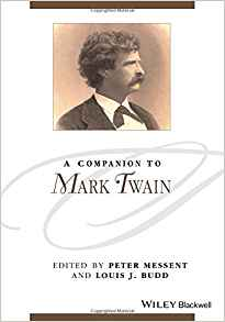 A Companion to Mark Twain 1 ED by Peter Messent 1119045398 US ED