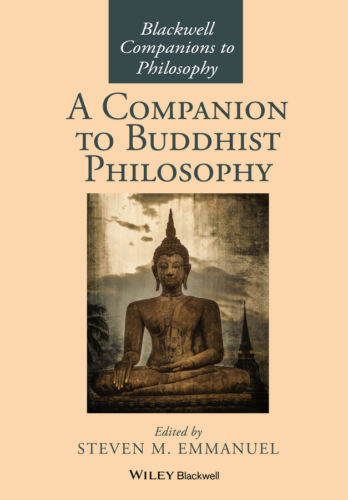 A Companion to Buddhist Philosophy 1 ED by Steven M Emmanuel 1119144663 US ED