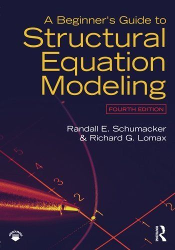 A Beginners Guide to Structural Equation Modeling 4 ED by Richard G Lomax 1138811939 US ED