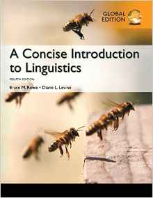 A Concise Introduction to Linguistics 4 ED by Brian M Rowe 1292073896 EM