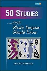 50 Studies Every Plastic Surgeon Should Know 1 ED by C Hultman 1626236534 US ED