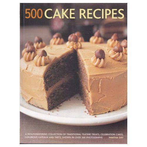 500 Cake Recipes 1781460183