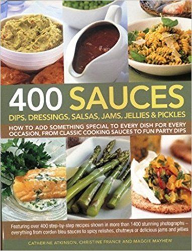 400 Sauces Dips Dressings 1846810701