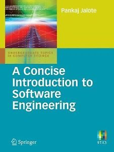 A Concise Introduction to Software Engineering (Vol 1) by Pankaj Jalote 1848003013
