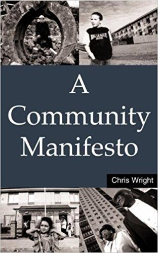 A Community Manifesto 1 ED by Chris Wright 1853837342