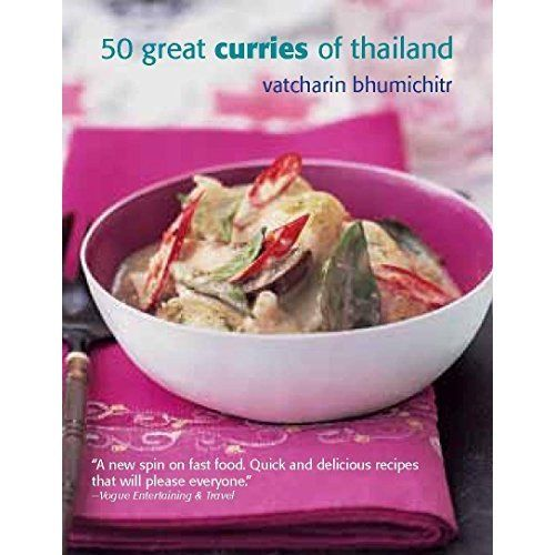 50 Great Curries of Thailand by Vatcharin Bhumichitr 1909487457