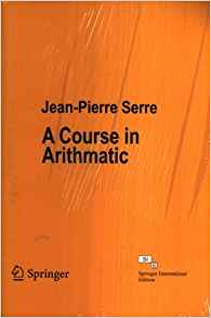 A Course in Arithmatic by Jean Pierre Serre 8132214935