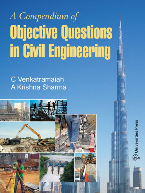 A Compendium of Objective Questions in Civil Engineering by A Krishna Sharma 8173719330