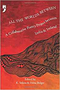 A Collaborative Poetry Project between India and Ireland by Fiona Bolger 9382579478